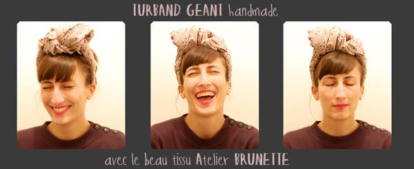 turband GEANT atelier brunette