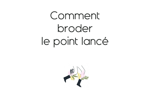 broderie point lancé