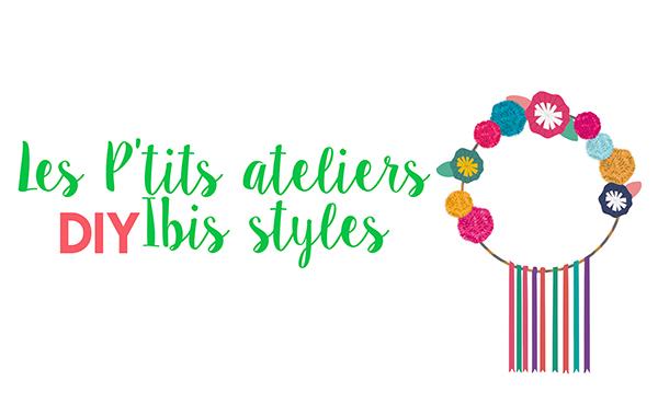 Les P'tits Ateliers DIY Ibis Styles
